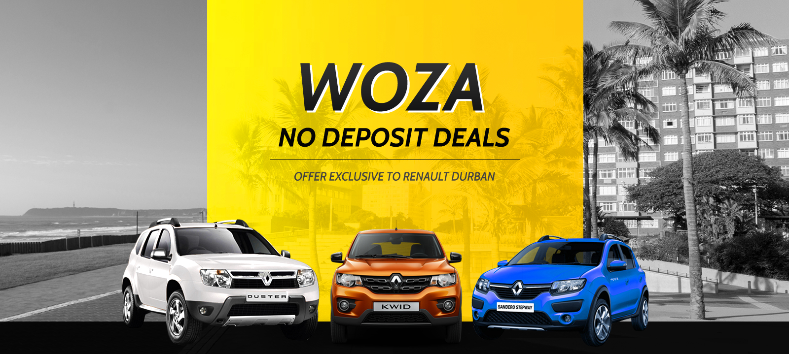 Woza No Deposit Deals - Offer exclusive to Renault Durban