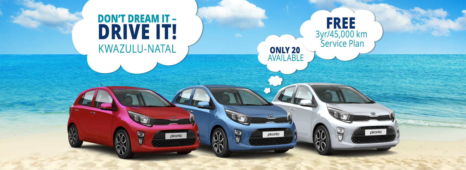 Don't dream it - Drive it! KIA Picanto specials at great prices - Only 20 available - KwaZulu-Natal only